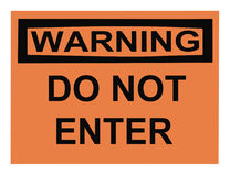 Warning Do Not Enter Sign Royalty Free Stock Image