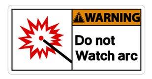 Warning Do Not Watch Arc Symbol Sign on white background,Vector Illustration stock illustration