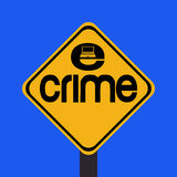 Warning e-crime sign Royalty Free Stock Image