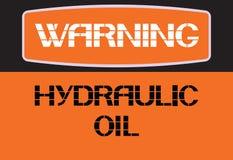Warning Hydraulic oil. Stock Photos
