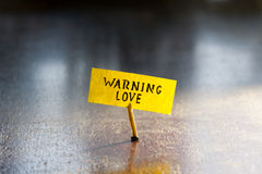 Warning love Royalty Free Stock Photography