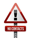 Warning no contacts road sign illustration Royalty Free Stock Image