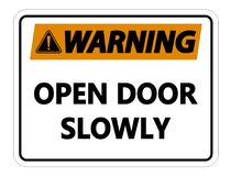 symbolWarning Open Door Slowly Wall Sign on white background royalty free illustration