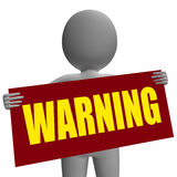 Warning Sign Character Shows Danger And Royalty Free Stock Photo