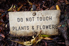 Warning sign don& x27;t touch. Warning sign. Do not touch plants flowers garden notification notice Royalty Free Stock Photos