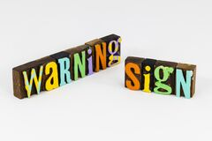 Free Warning Sign Potential Safety Hazard Obstacle Health Issue Royalty Free Stock Photos - 170341718