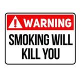 Warning Smoking will kill you warning sign vector illustration
