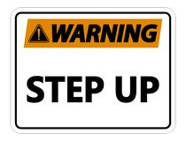 Warning Step Up Wall Sign on white background vector illustration