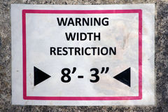 WARNING WIDTH RESTRICTION royalty free stock images