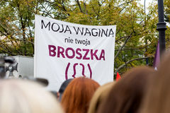 Warsaw, Poland, 2016 10 01 - protest against anti-abortion law f. Orced by Polish government; people with banner saying: my vagina is not your brooch (business royalty free stock images