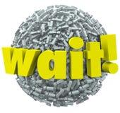 Wartezeit-Wort-Ausrufezeichen Mark Sphere Delay Stopp Stockfotografie