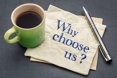 Warum wählen Sie uns? Stockbild