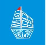 Was auch immer Ihr Boot schwimmt Lizenzfreie Stockfotos