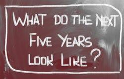 Was tun, sehen die folgenden fünf Jahre wie Konzept aus Lizenzfreies Stockfoto