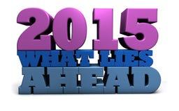 2015 was voran liegt Stockbilder