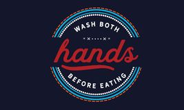 Wash both hands before eating. Quote illustrator vector illustration