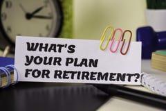 Wat is Uw Plan voor Pensionering? op het document op het bureau wordt geïsoleerd dat Bedrijfs en inspiratieconcept royalty-vrije stock afbeelding