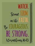 Watch, Firm Faith, Courageous, BE STRONG Stock Photo