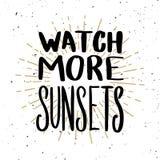 Watch more sunsets. Lettering phrase on light background. Design element for poster, t shirt, card. Vector illustration stock illustration