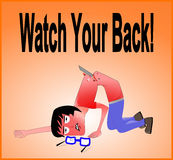 Watch your back Royalty Free Stock Photo