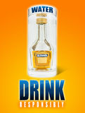 Alcohol Drinking. A big glass of water, a small alcohol bottle inside and the text drink responsibly Stock Photo