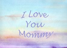 watercolor abstraction sky background gentle. love you mommy. mother's day royalty free illustration