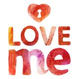 Watercolor card with heart and love me typography Stock Images