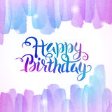 Watercolor Colorful Happy Birthday Lettering Background. Watercolour Abstract Background. Handwritten Text. Creative Design Stock Images