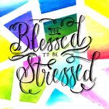 Watercolor design of too blessed. Hand lettering Stock Photos