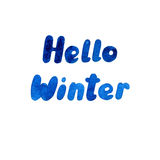 Watercolor lettering illustration with a phrase Hello Winter. Hand written    texture blue color. Isolated on white Royalty Free Stock Images