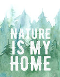 Watercolor pine forest background, green trees illustration, nature is my home lettering Stock Photo