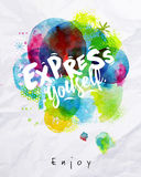 Watercolor poster express yourself Stock Images