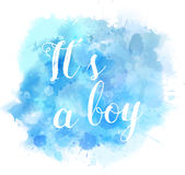 Watercolor splash It`s a boy Stock Photography