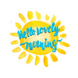 Watercolor sun and hello lovely morning hand drawn lettering lab Stock Photos