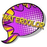 Watercolor - Comic book style word. stock illustration