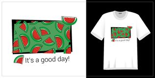 Watermelon pattern. T-shirt print. It`s a good day. Summer design. Vector sketch. Hand drawn fresh berry. Doodle red and green. Illustration. Textile fashion royalty free illustration