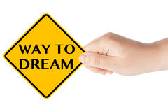 Way to Dream Sign Royalty Free Stock Images