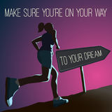 The way to your dream. Make sure you are on the way to your dream. EPS10 motivating  illustration Stock Photography