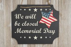 Free We Will Be Closed Memorial Day Message Royalty Free Stock Photo - 116097165