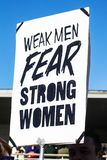 Weak Men Fear Strong Women sign at Womens March Tulsa Oklahoma USA 1-20-2018 Royalty Free Stock Photography