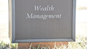 Wealth Management Fund Investment. Wealth management is a high-level professional service that combines financial and investment advice, accounting and tax stock photo