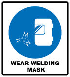 Wear a welding mask. Sign. Information mandatory symbol in blue circle isolated on white. Vector illustration vector illustration