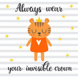 Always wear your invisible crown. Inspirational quote. Hand draw Stock Photos