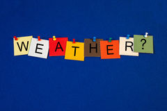 Weather - sign series. Weather - sign series, letters on noticeboard with pins stock image