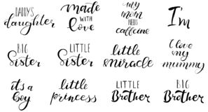 Big sister, brother, little miracle, princess. Set of hand written lettering: big sister, brother, little miracle, princess, made with love. For baby clothes vector illustration