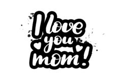 Brush lettering I love you mom stock illustration