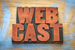 Webcast word  abstract in wood type Royalty Free Stock Photo