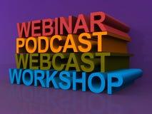 Webinar podcast webcast and workshop. Abstract 3d sign with the words webinar, podcast, webcast and workshop, business and internet concept stock illustration