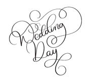 Wedding day text on white background. Hand drawn vintage Calligraphy lettering Vector illustration EPS10 Royalty Free Stock Photography