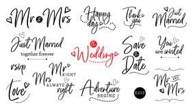 Wedding lettering set. Wedding vector quote script lettering set. Marriage phrase for bride and groom. Mr and Mrs, just married, together forever, rsvp, love royalty free illustration